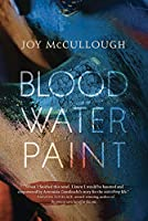 Blood Water Paint (Thorndike Press Large Print Young Adult)