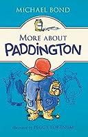 More about Paddington by Michael Bond(2015-02-24)