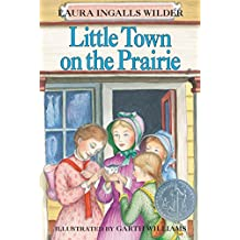 Little Town on the Prairie (Little House on the Prairie Book 7)