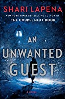 An Unwanted Guest: A Novel
