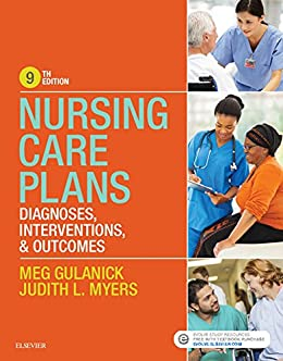 Nursing Care Plans - E-Book: Nursing Diagnosis and Intervention by [Gulanick, Meg, Myers, Judith L.]