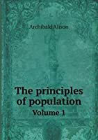 The Principles of Population Volume 1