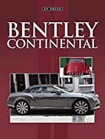 Bentley Continental: All the Cars