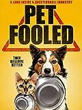 Pet Fooled -