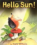 Hello Sun! (Picture Books)
