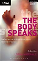 The Body Speaks: Performance and Physical Expression (Performance Books)
