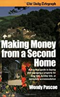 Making Money from a Second Home (Daily Telegraph)