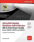 OCP MySQL 5.6 Database Administrator All-in-One Exam Guide (Exam 1Z0-883)