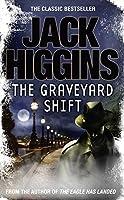 Graveyard Shift by Jack Higgins(2012-01-01)