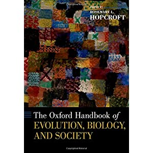 Oxford Handbook of Evolution, Biology, and Society (Oxford Handbooks)
