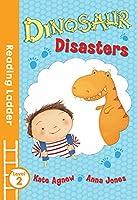 Dinosaur Disasters (Reading Ladder, Level 2)