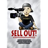 SELL OUT! (The Student Films of Don Swanson) by Way too many to list. Check out IMDb for select film cast lists & other information.
