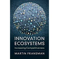 Innovation Ecosystems: Increasing Competitiveness (English Edition)