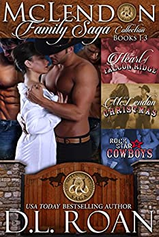 The McLendon Family Saga Collection - Volume One: Books 1-3 by [Roan, D.L.]