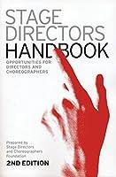 Stage Directors Handbook: 2nd Revised Edition (Stage Director's Handbook)