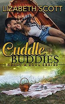Cuddle Buddies (Heart & Soul Series Book 6) by [Scott, Lizabeth]