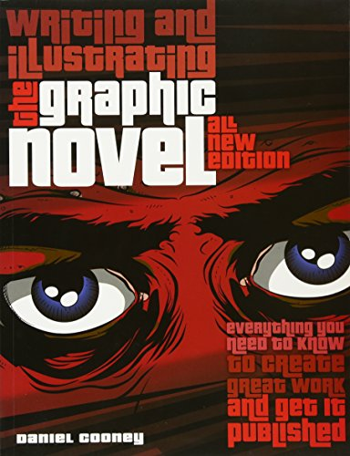 Download Writing and Illustrating the Graphic Novel 0764146297