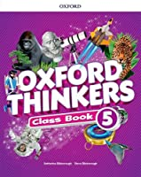 Oxford Thinkers: Level 5: Class Book
