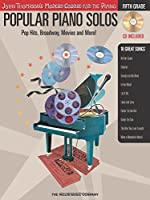 Popular Piano Solos - Fifth Grade: Pop Hits, Broadway, Movies And More! (John Thompson's Modern Course for the Piano)