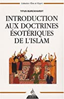 Introduction aux doctrines ésoteriques de l'Islam