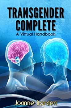 Transgender Complete: A Virtual Handbook by [Borden, Joanne]