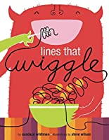 Lines That Wiggle by Candace Whitman(2009-03-04)