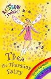 Thea the Thursday Fairy: Book 4: The Fun Day Fairies (Rainbow Magic)