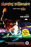 Slumdog Millionaire: A Novel 画像