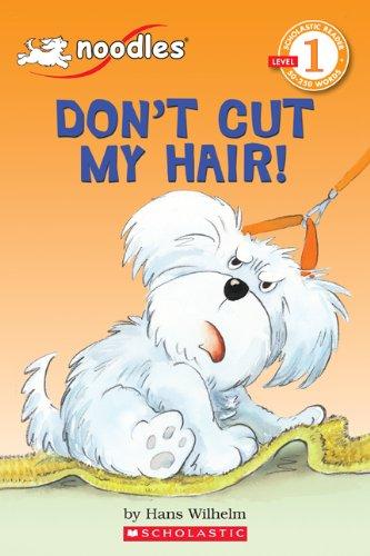 Don't Cut My Hair! (Hello Reader)の詳細を見る