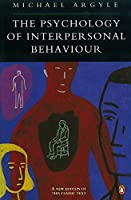 Psychology Of Interpersonal Behaviour