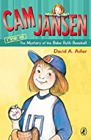 Cam Jansen and the Mystery of the Babe Ruth Baseball (Cam Jansen Adventure)