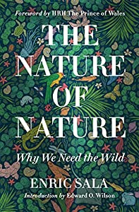 The Nature of Nature: Why We Need the Wild (English Edition)