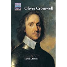 Oliver Cromwell: Politics and Religion in the English Revolution 1640–1658