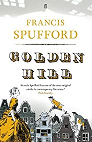 Golden Hill: 'My favourite book of the last 5 years'—Richa