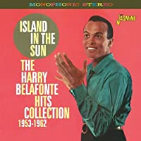The Harry Belafonte Hits Collection 1953-1962 Island In The Sun