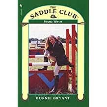 Saddle Club 41 - Stable Witch (Saddle Club series)