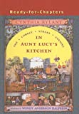 In Aunt Lucy's Kitchen (Cobble Street Cousins (Prebound Unnumbered))