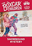 Snowbound Mystery (Boxcar Children Mysteries)