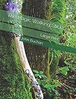 The Magic Walking Stick: Large Print