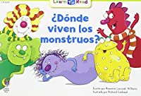 Donde Viven Los Monstruos? = Where Do Monsters Live?
