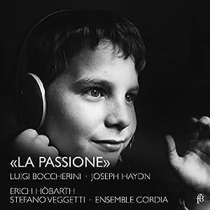 Boccherini/Haydn: La Passione