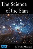 The Science of the Stars (English Edition)
