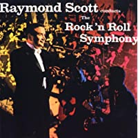 Raymond Scott conducts The Rock 'n Roll Symphony