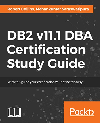 DB2 v11.1 DBA Certification Study Guide