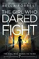 The Girl Who Dared to Think 7: The Girl Who Dared to Fight [並行輸入品]