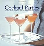 Williams-Sonoma Entertaining: Cocktail Parties 画像