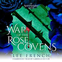 War of the Rose Covens (Spirit Knights)