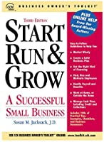 Start, Run and Grow: A Successful Small Business (Start, Run & Grow a Successful Small Business)