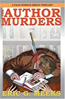The Author Murders:a Palm Springs Biblio