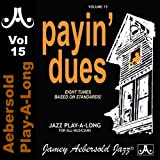 Payin' Dues - Volume 15